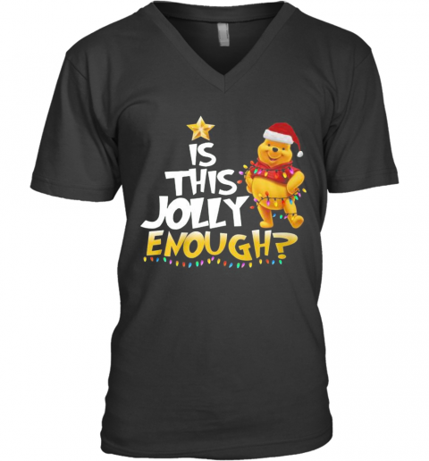 Merry Christmas Pooh Is This Jolly Enough V-Neck T-Shirt