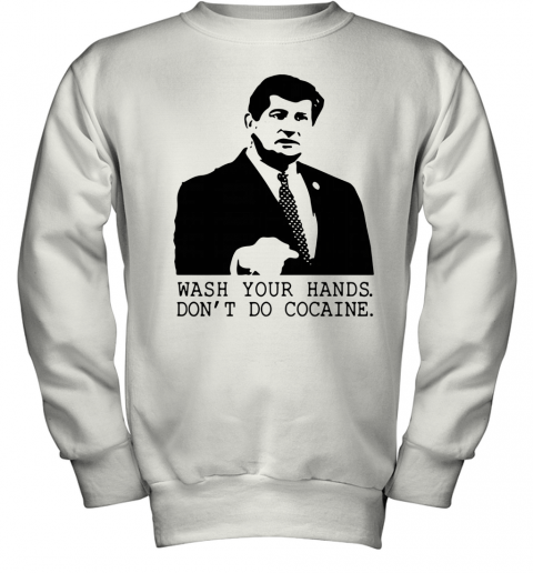 Wash Your Hands Don't Do Cocaine Youth Sweatshirt