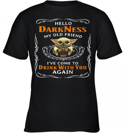 Star Wars Baby Yoda Hug Wine Hello Darkness My Old Friend I'Ve Come To Drink With You Again Youth T-Shirt