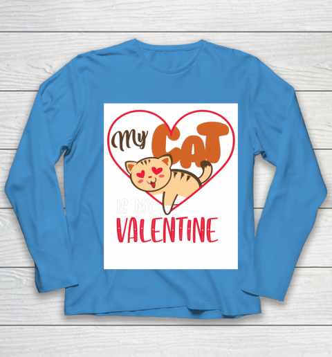 Cute My Cat Is My Valentine Cat Lover Valentines Day Gift Youth Long Sleeve 5