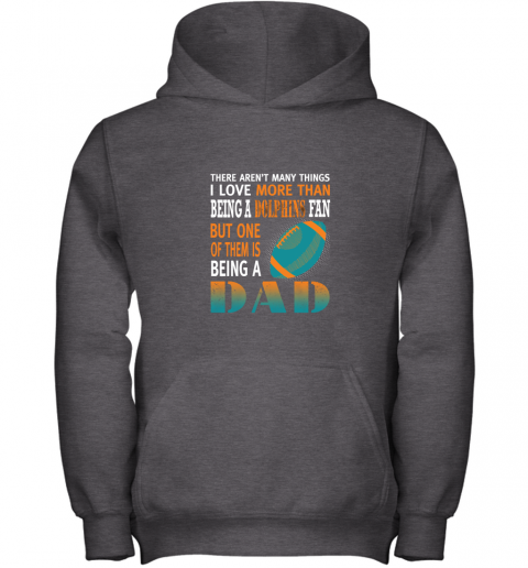 j7lf i love more than being a dolphins fan being a dad football youth hoodie 43 front dark heather