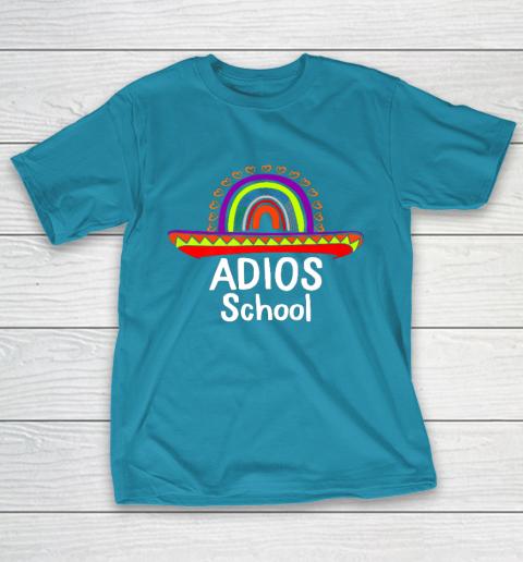 Adios School Happy Last Day Of School 2021 Teacher Mexican T-Shirt 7