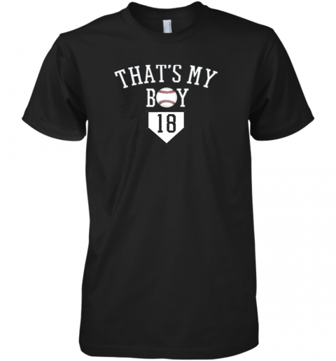ulp5 that39 s my boy 18 baseball number 18 jersey baseball mom dad premium guys tee 5 front black