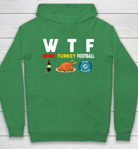 Miami Dolphins Giving Day WTF Wine Turkey Football NFL Hoodie 5