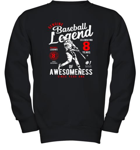 Kids 8th Birthday Gift Baseball Legend 8 Years Youth Sweatshirt