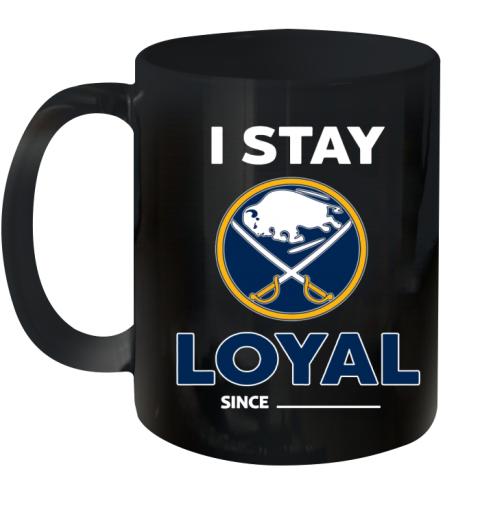 Buffalo Sabres I Stay Loyal Ceramic Mug 11oz