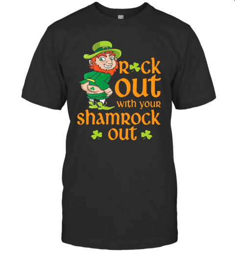 St Patrick'S Day Leprechaun Rock Out With Your Shamrock Out T-Shirt