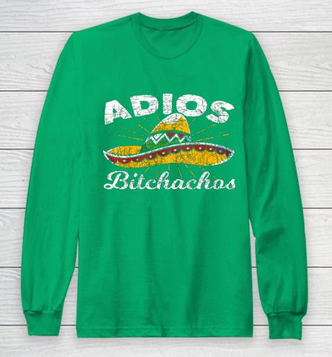 Adios Bitchachos Sombrero Fiesta Mexico Funny Cinco De Mayo Long Sleeve T-Shirt 4