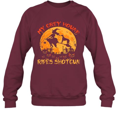 My Greyhound Rides Shotgun Halloween Funny Dog Lover Sweatshirt