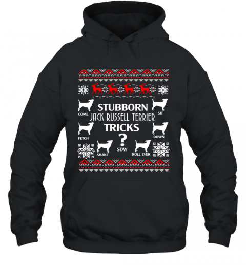Stubborn Jack Russell Terrier Tricks Funny Christmas Gifts Hoodie