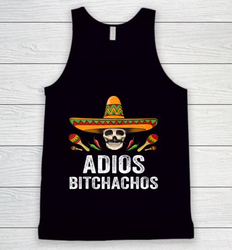Adios Bitchachos Shirt Funny Mexican Skull Cinco De Mayo Tank Top