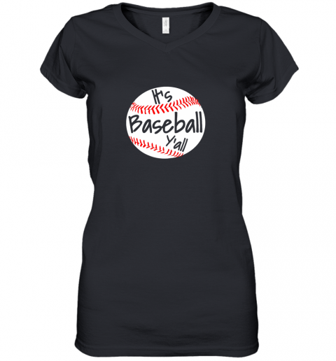 It's Baseball Y'all Shirt Funny Pitcher Catcher Mom Dad Gift Women's V-Neck T-Shirt