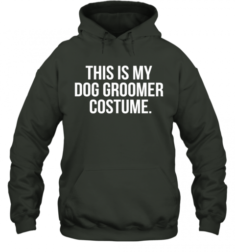 This Is My Dog Groomer Costume Funny Halloween Hoodie