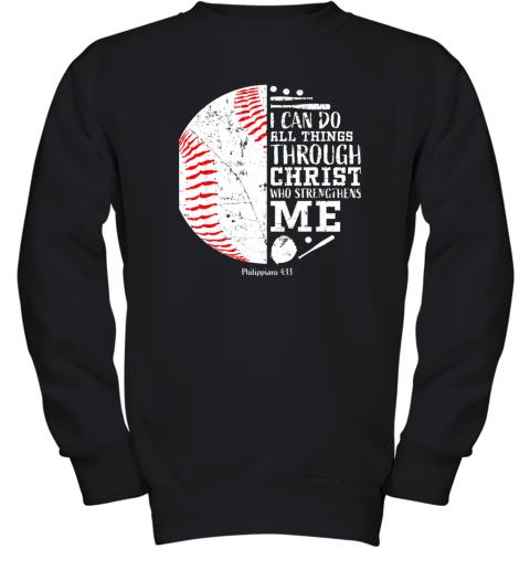 Christian Baseball Shirts I Can Do All Things Through Christ Youth Sweatshirt