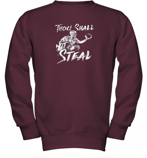 un0w thou shall not steal baseball catcher youth sweatshirt 47 front maroon