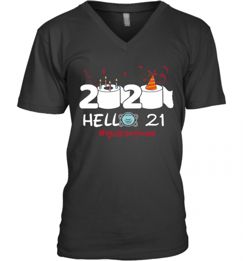 020 Hello 21 Toilet Paper Birthday Cake Quarantined Social Distancing V-Neck T-Shirt