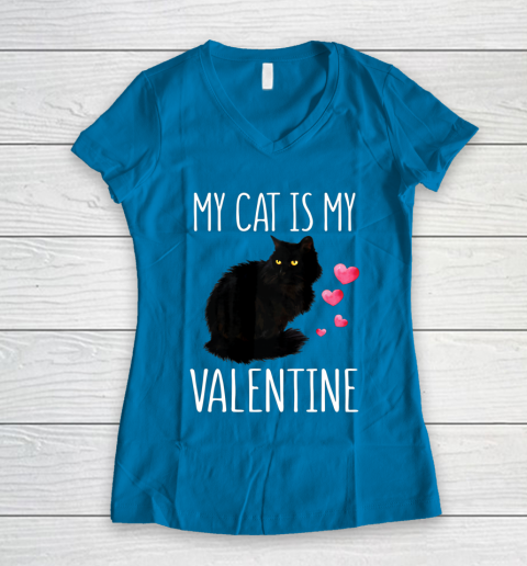 Black Cat Shirt For Valentine s Day My Cat Is My Valentine Women's V-Neck T-Shirt 5