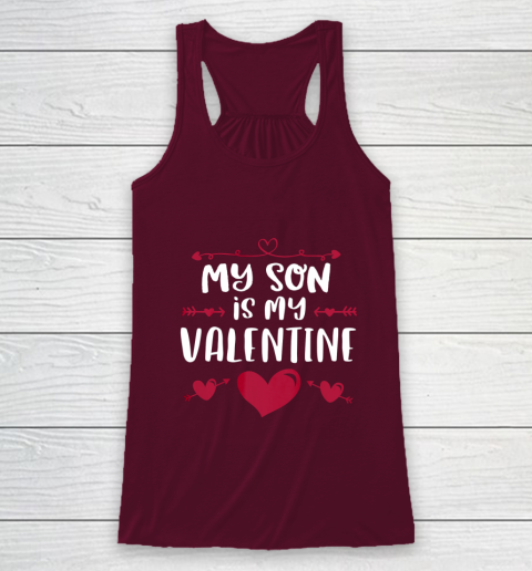 My Son Is My Valentine T Shirt Mom Dad Valentine s Day Racerback Tank 2