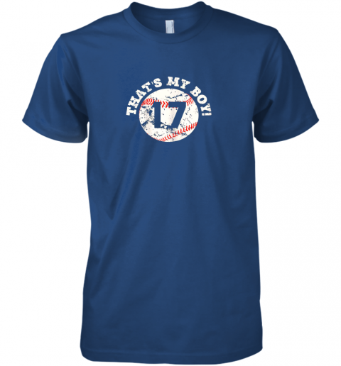 nq7m that39 s my boy 17 baseball player mom or dad gift premium guys tee 5 front royal