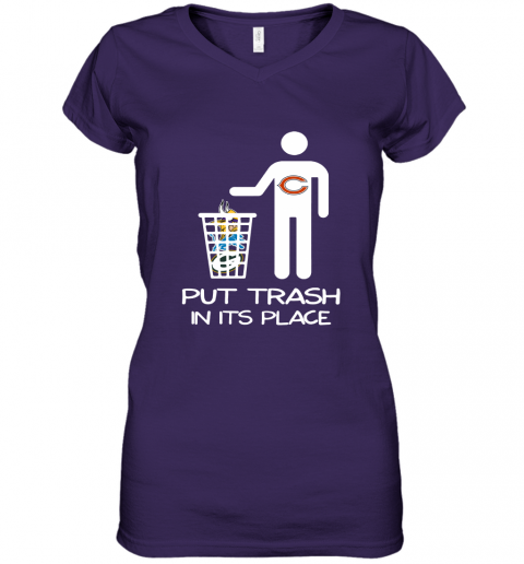 Chicago Bears Put Trash In Its Place Funny NFL Women's V-Neck T-Shirt