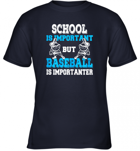 u28v school is important but baseball is importanter boys youth t shirt 26 front navy