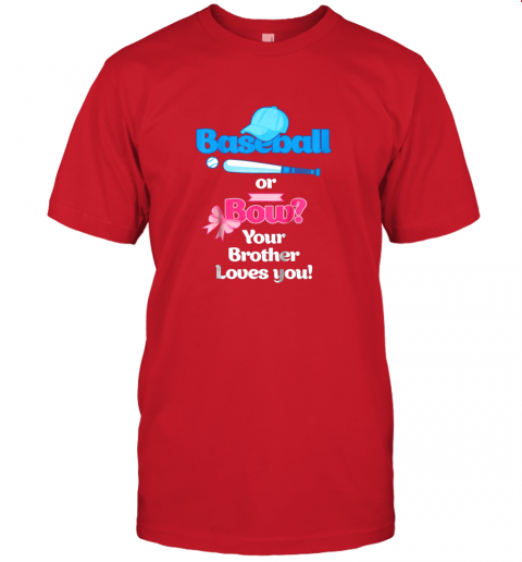 rjnw kids baseball or bows gender reveal shirt your brother loves you jersey t shirt 60 front red