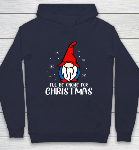 I ll Be Gnome For Christmas Present Xmas Gift For Christians Hoodie 2