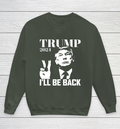 I ll Be Back Trump 2024 Election Pro Republican Peace Sign Youth Sweatshirt 8