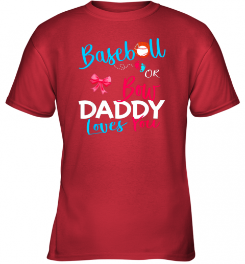 4rhx mens baseball gender reveal team baseball or bow daddy loves you youth t shirt 26 front red