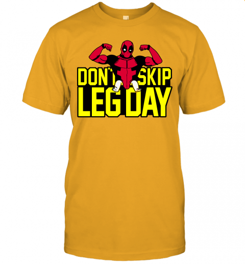 l0b2 deadpool dont skip leg day workout at the gym shirts jersey t shirt 60 front gold