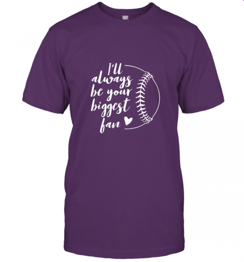 5om4 i39 ll always be your biggest baseball fan softball gift jersey t shirt 60 front team purple