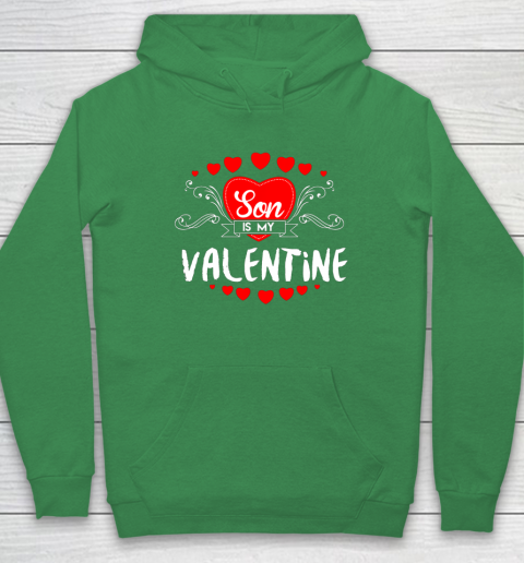 Mother Valentines Day Son Is My Valentine Hoodie 5