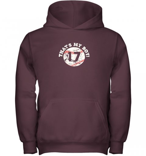 mj8r that39 s my boy 17 baseball player mom or dad gift youth hoodie 43 front maroon