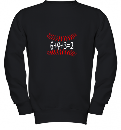 Funny Baseball 6432 Double Play Shirt I Gift 6 4 3=2 Math Youth Sweatshirt