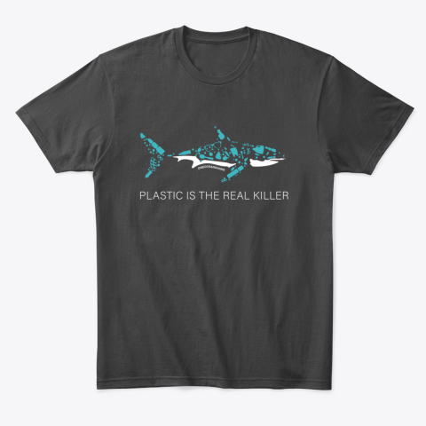 PLASTIC IS THE REAL KILLER T-Shirt