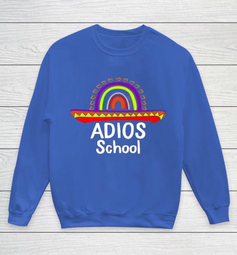 Adios School Happy Last Day Of School 2021 Teacher Mexican Youth Sweatshirt 6