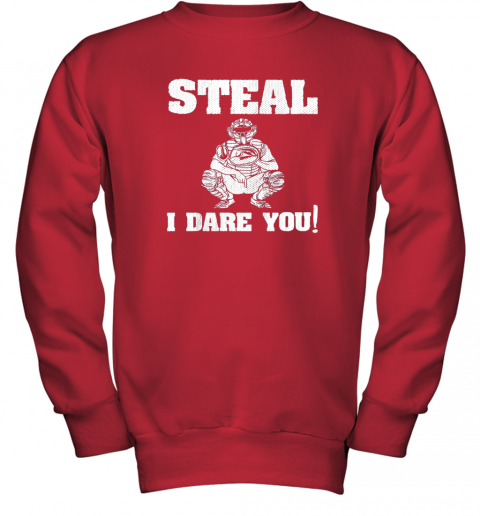 vou6 kids baseball catcher gift funny youth shirt steal i dare you33 youth sweatshirt 47 front red