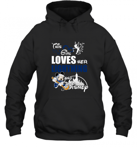 Girl Love Her TAMPA BAY LIGHTNING And Mickey Disney Hoodie