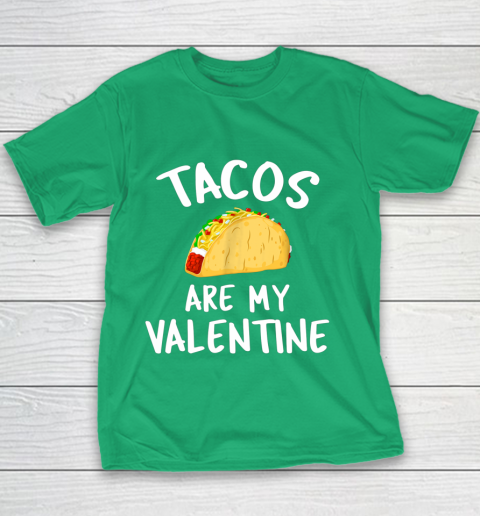 Tacos Are My Valentine Valentine s Day Youth T-Shirt 3