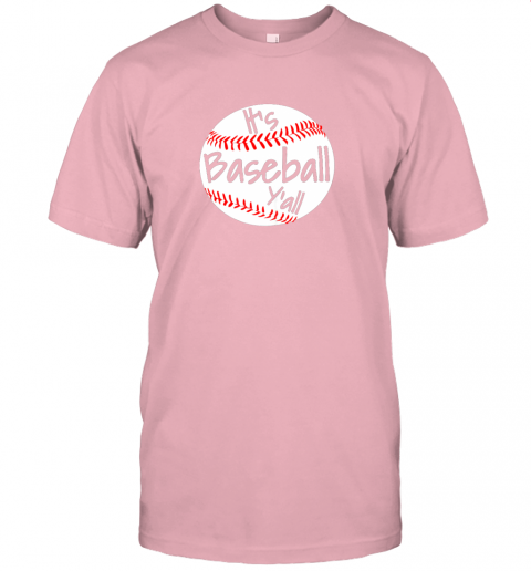 kj4r it39 s baseball y39 all shirt funny pitcher catcher mom dad gift jersey t shirt 60 front pink