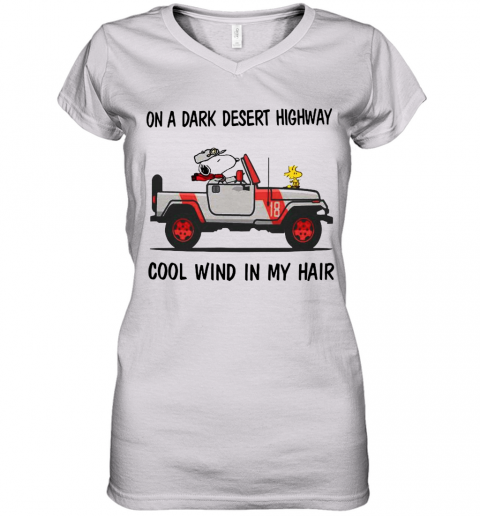 Snoopy On A Dark Desert Highway Cool Wind In My Hair Women's V-Neck T-Shirt