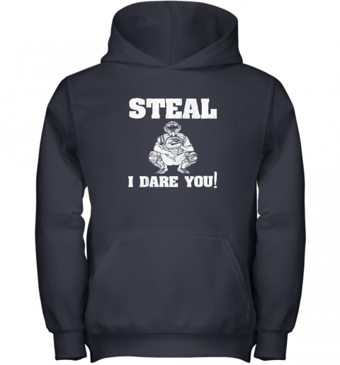 n1m9 kids baseball catcher gift funny youth shirt steal i dare you33 youth hoodie 43 front navy