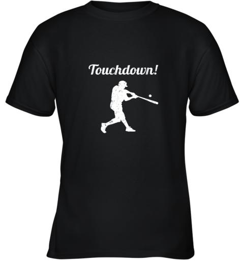 Touchdown Funny Baseball Youth T-Shirt