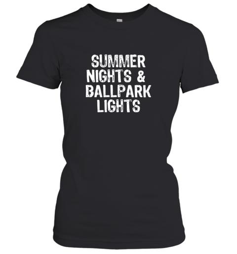 Summer Nights And Ballpark Lights Baseball Softball Women's T-Shirt