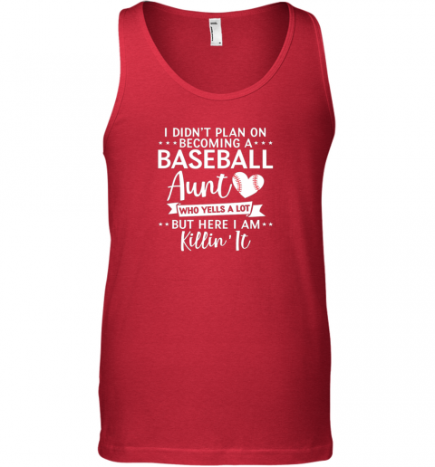 menr i didn39 t plan on becoming a baseball aunt gift unisex tank 17 front red
