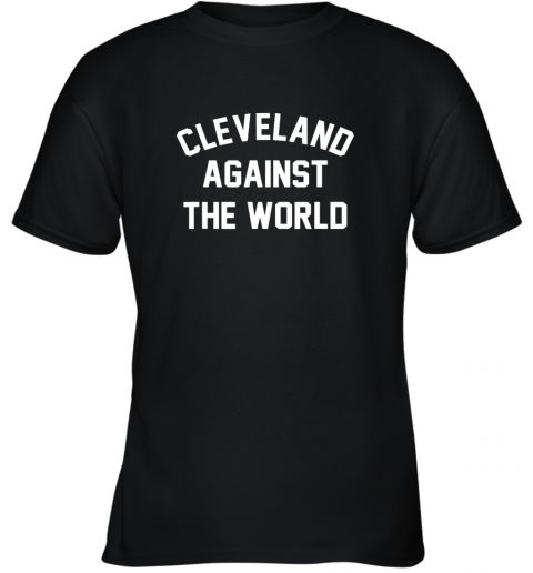 Cleveland Against The World Football Baseball Basketball Youth T-Shirt