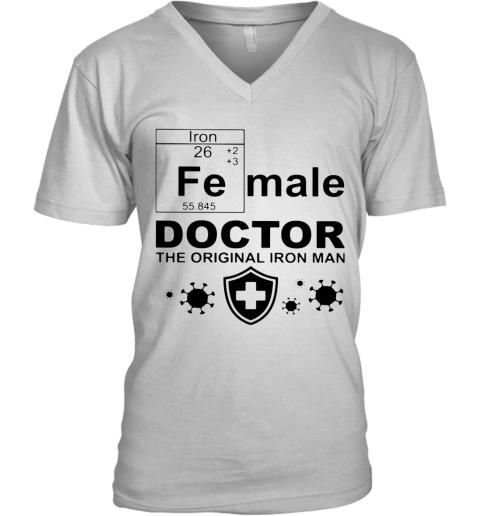 Fe Male Doctor The Original Iron Man V-Neck T-Shirt