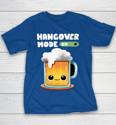 Beer Lover Funny Shirt Hangover Mode ON Youth T-Shirt 6