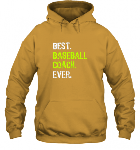 ldrm best baseball coach ever funny gift hoodie 23 front gold