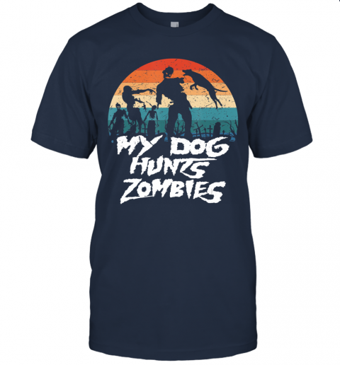 Retro My Dog Hunts Zombies Halloween Hunter T-Shirt